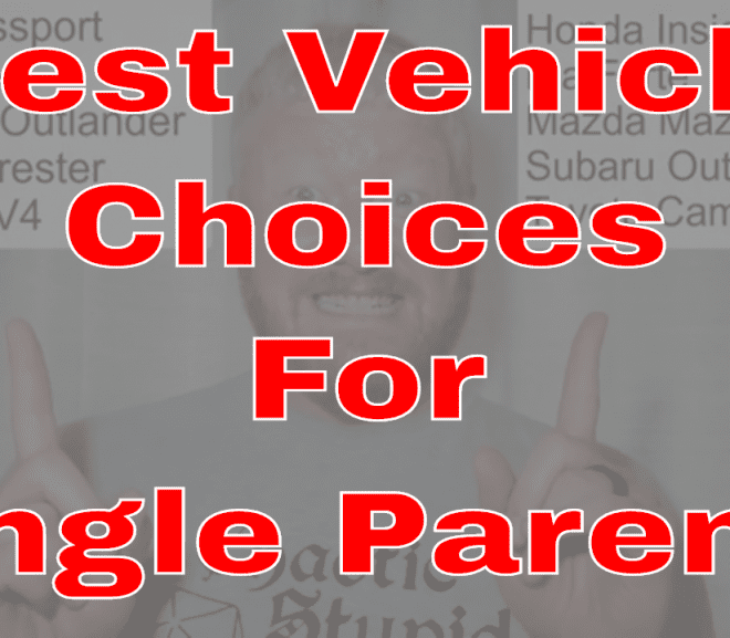 Best Vehicle Choices for Single Parents