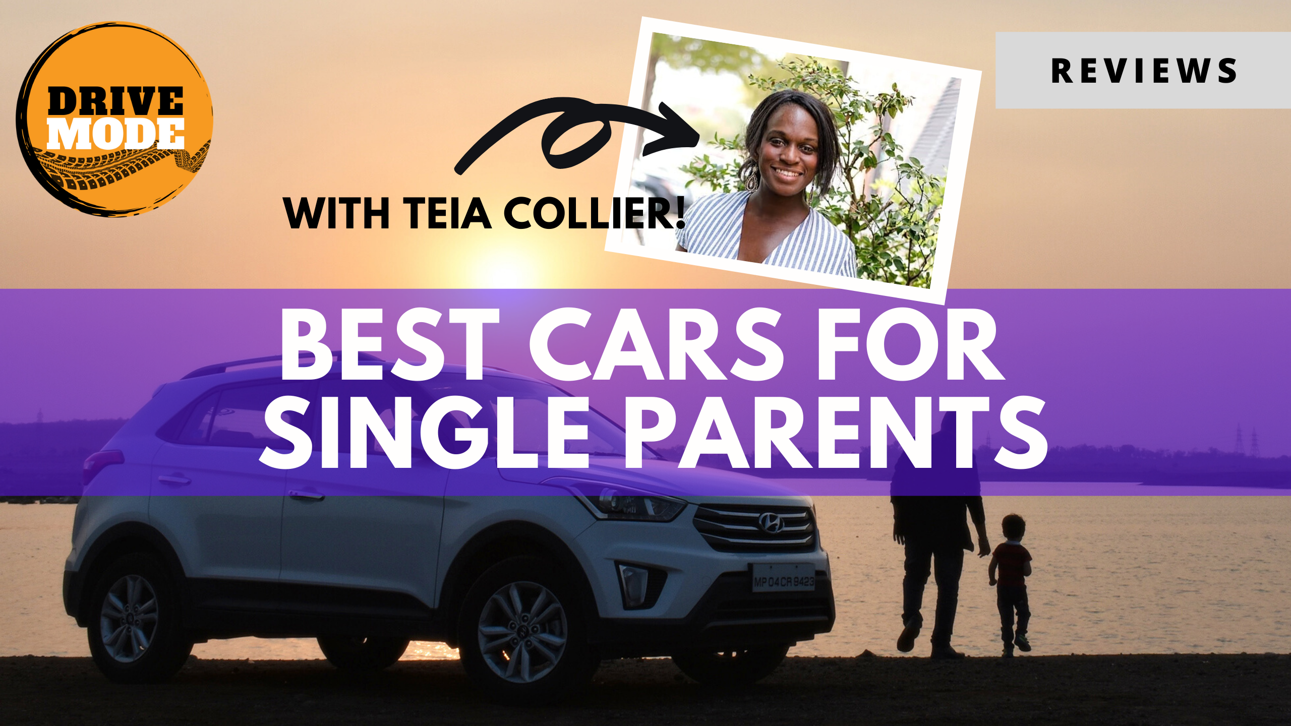 Best Cars for Single Parents with Teia Collier